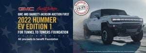 GMC and Barrett-Jackson Auction First 2022 Hummer EV for Tunnel to Towers